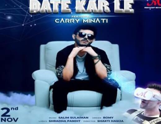 Date Kar Le – Ajey Nagar (Carry Minati) - Lyrics in Hindi