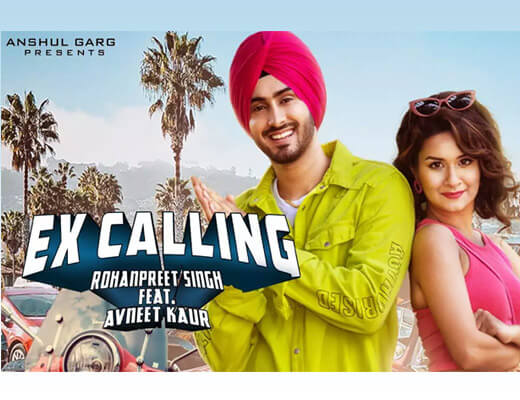 Ex Calling – Rohanpreet Singh, Neha Kakkar - Lyrics in Hindi