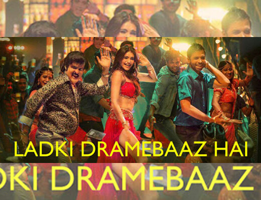 Ladki Dramebaaz Hai – Suraj Pe Mangal Bhari - Lyrics in Hindi