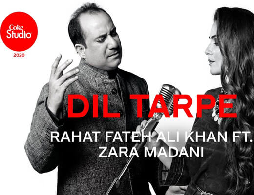 Dil Tadpe – Rahat Fateh Ali Khan ft. Zara Madani - Lyrics in Hindi