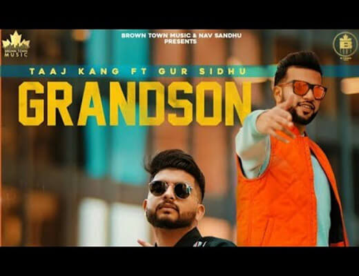 Grandson – Taaj Kang, Gur Sidhu - Lyrics in Hindi