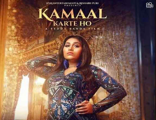 Kamaal Karte Ho – Afsana Khan - Lyrics in Hindi