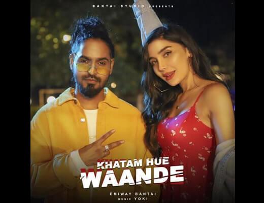 Khatam Hue Waande – Bantai - Lyrics in Hindi