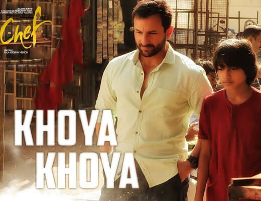 Khoya Khoya – Chef - Lyrics in Hindi