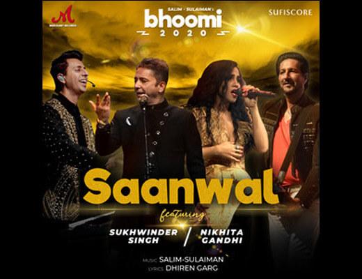 Saanwal – Sukhwinder, Nikhita Gandhi - Lyrics in Hindi