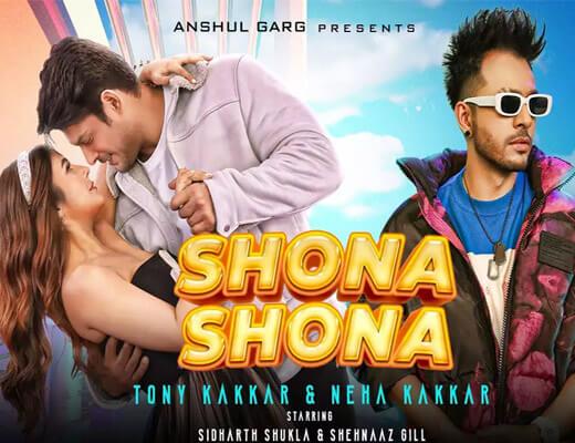 Shona Shona – Tony Kakkar, Neha Kakkar - Lyrics in Hindi