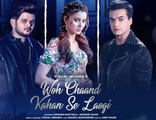 Woh Chaand Kahan Se Laogi – Vishal Mishra - Lyrics in Hindi