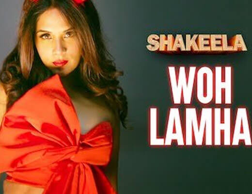 Woh Lamha – Shakeela - Lyrics in Hindi