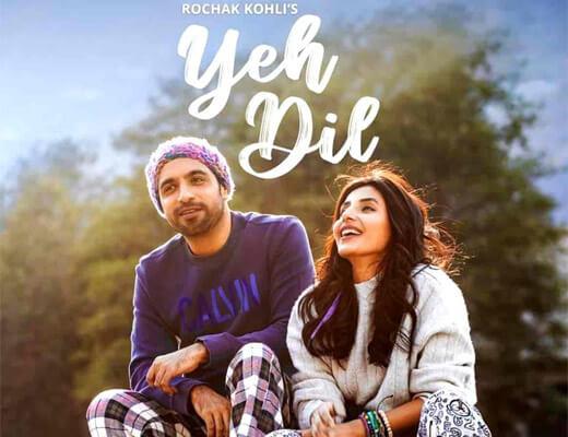 Yeh Dil – Rochak Kohli - Lyrics in Hindi