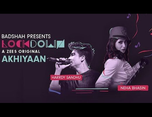 Akhiyaan – Hardy Sandhu, Neha Bhasin - Lyrics in Hindi
