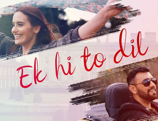 Ek Hi To Dil – Touqeer Butt - Lyrics in Hindi