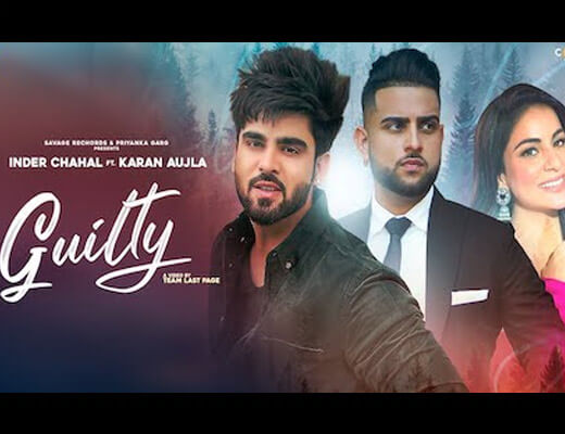 Guilty – Karan Aujla, Inder Chahal - Lyrics in Hindi