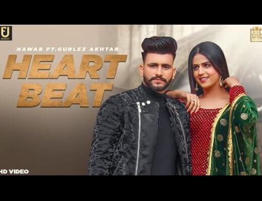Heart Beat – Nawab, Gurlez Akhtar - Lyrics in Hindi