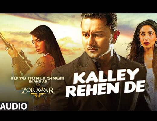 Kalley Rehen De - Alfaaz - Lyrics in Hindi