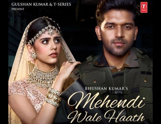Mehendi Wale Haath – Guru Randhawa - Lyrics in Hindi