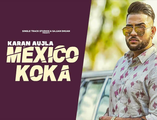 Mexico Koka – Karan Aujla - Lyrics in Hindi
