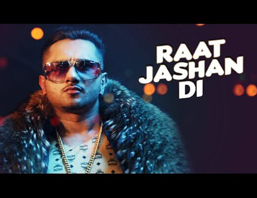Raat Jashan Di - Yo Yo Honey Singh - Lyrics in Hindi