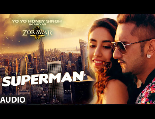 Superman - Yo Yo Honey Singh - Lyrics in Hindi