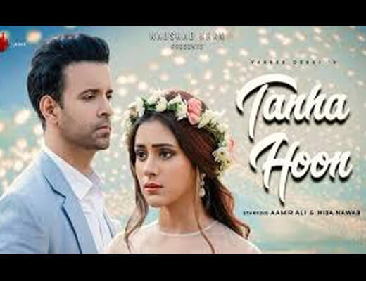 Tanha Hoon – Yasser Desai - Lyrics in Hindi