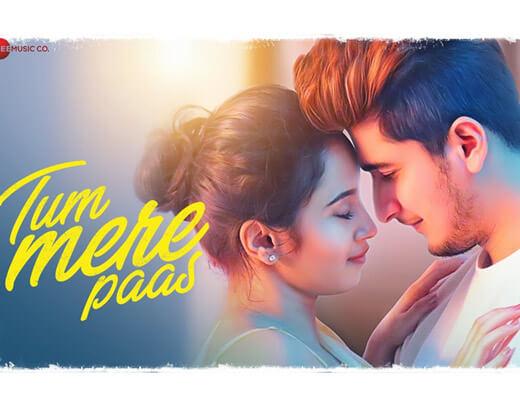 Tum Mere Paas – Mohammed Irfan - Lyrics in Hindi