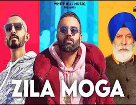 Zila Moga – Gagan Kokri & Sultaan - Lyrics in Hindi