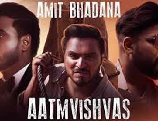Aatmvishvas – Badshah, Amit Bhadana - Lyrics in Hindi
