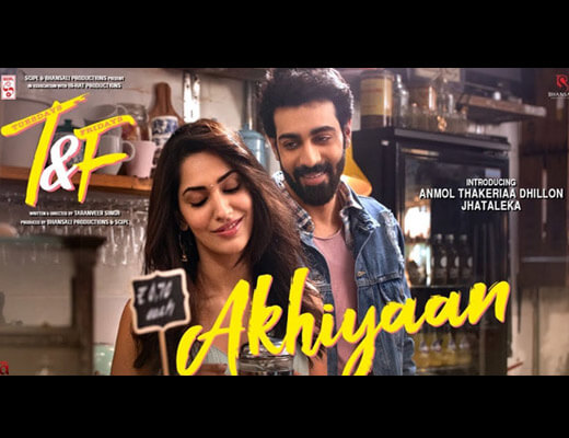 Akhiyaan – Tuesdays and Fridays - Lyrics in Hindi