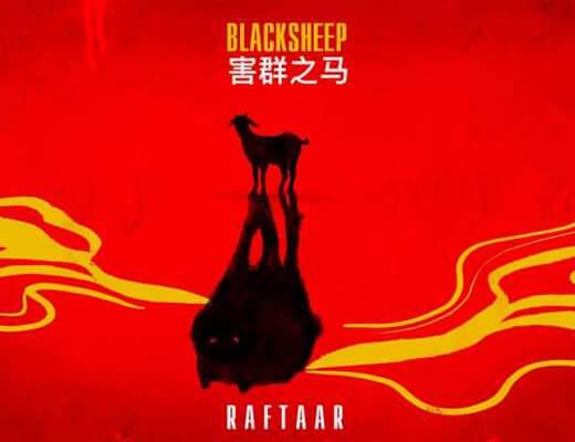 Black Sheep – Raftaar - Lyrics in Hindi