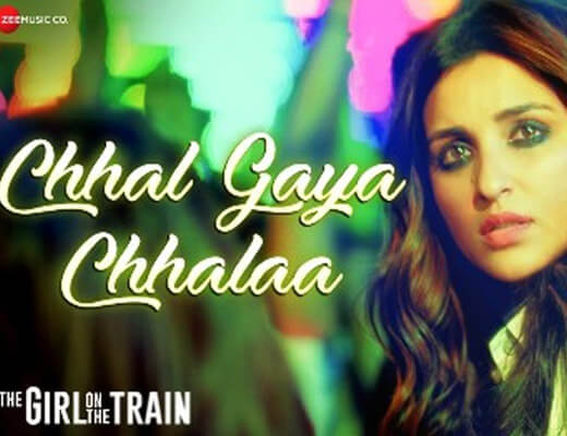 Chhal Gaya Chhalaa – Sukhwinder Singh - Lyrics in Hindi