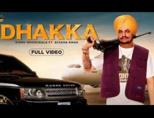 Dhakka – Sidhu Moose Wala, Afsana Khan - Lyrics in Hindi
