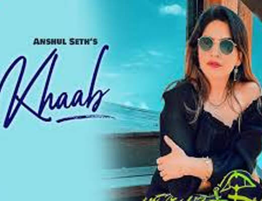 Khaab – Anshul Seth - Lyrics in Hindi