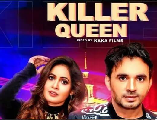 Killer Queen – Miss Pooja, Dev Kumar Deva - Lyrics in Hindi
