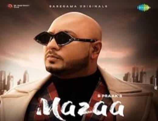 Mazaa – B Praak - Lyrics in Hindi