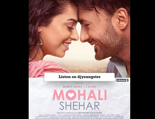 Mohali Shehar – Afsana Khan - Lyrics in Hindi