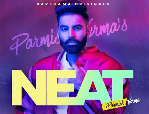 Neat – Parmish Verma - Lyrics in Hindi