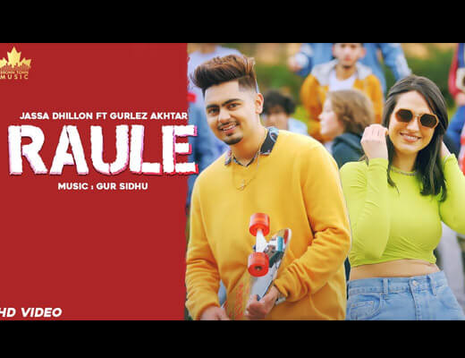 Raule – Jassa Dhillon, Gurlez Akhtar - Lyrics in Hindi