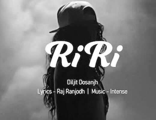 RiRi Rihanna – Diljit Dosanjh - Lyrics in Hindi