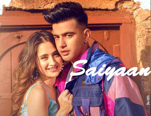 Saiyaan – Jass Manak - Lyrics in Hindi