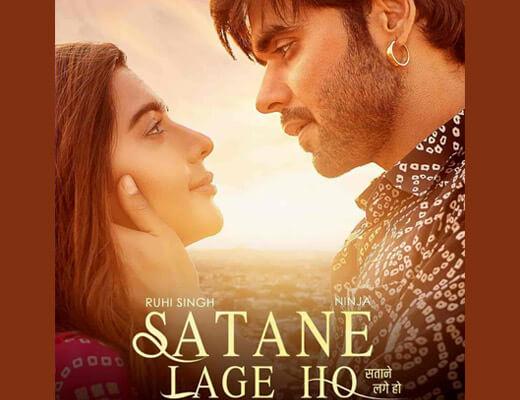 Satane Lage Ho – Ninja - Lyrics in Hindi