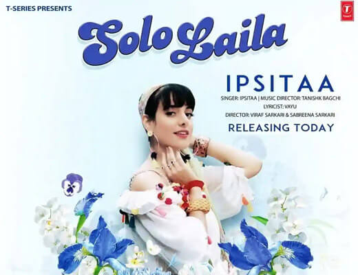 Solo Laila – Ipsitaa - Lyrics in Hindi
