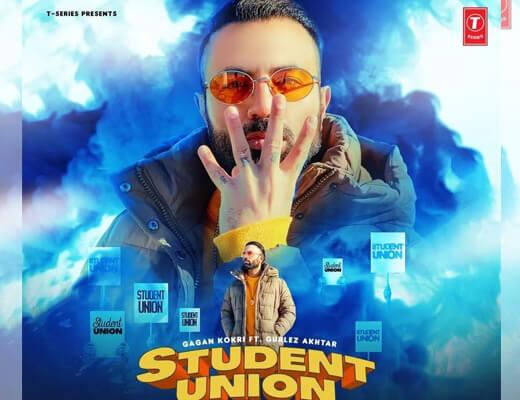 Student Union – Gagan Kokri, Gurlez Akhtar - Lyrics in Hindi