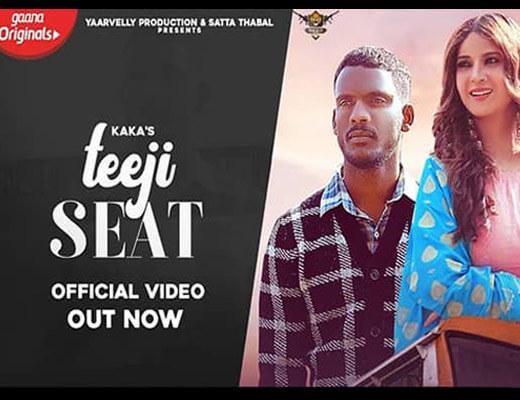 Teeji Seat – Kaka - Lyrics in Hindi