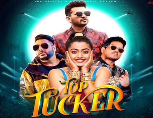 Top Tucker – Badshah, Jonita Gandhi - Lyrics in Hindi