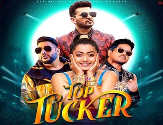 Top Tucker – Badshah, Jonita Gandhi - Lyrics in Hindi