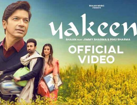 Yakeen – Shaan - Lyrics in Hindi