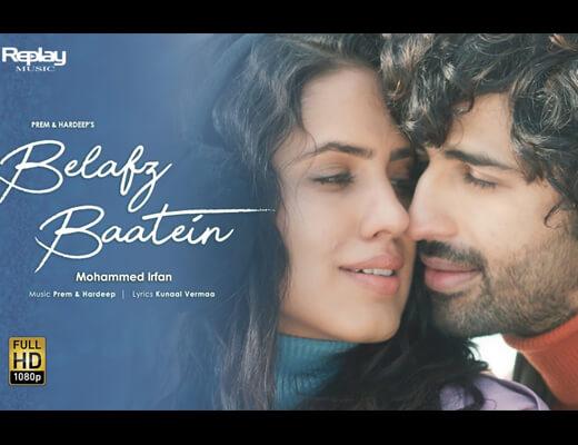 Belafz Baatein – Mohammed Irfan - Lyrics in Hindi