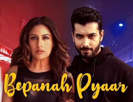 Bepanah Pyaar – Payal Dev, Yasser Desai - Lyrics in Hindi
