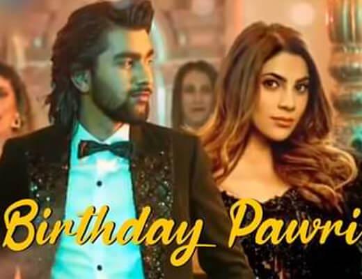 Birthday Pawri – Meet Bros, Amit Mishra, Aditi Singh Sharma, Mellow D - Lyrics in Hindi