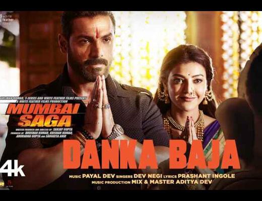 Danka Baja – Mumbai Saga - Lyrics in Hindi