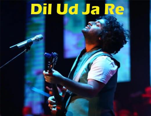 Dil Udd Ja Re – Paggalait - Lyrics in Hindi